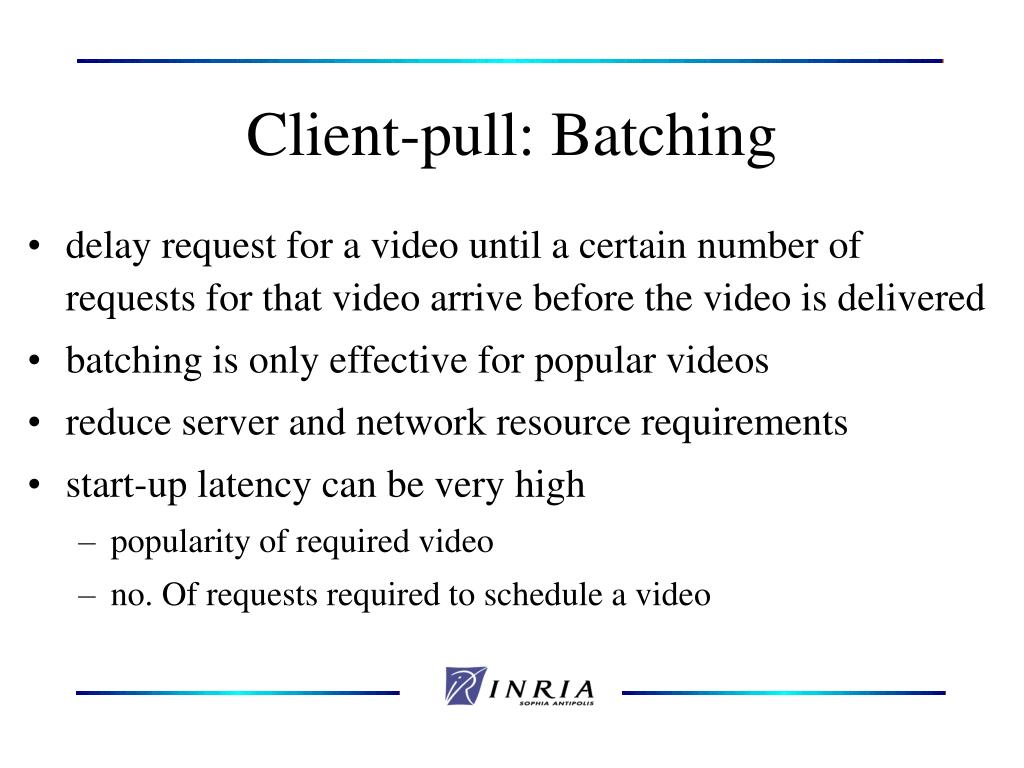 Client-pull: Batching