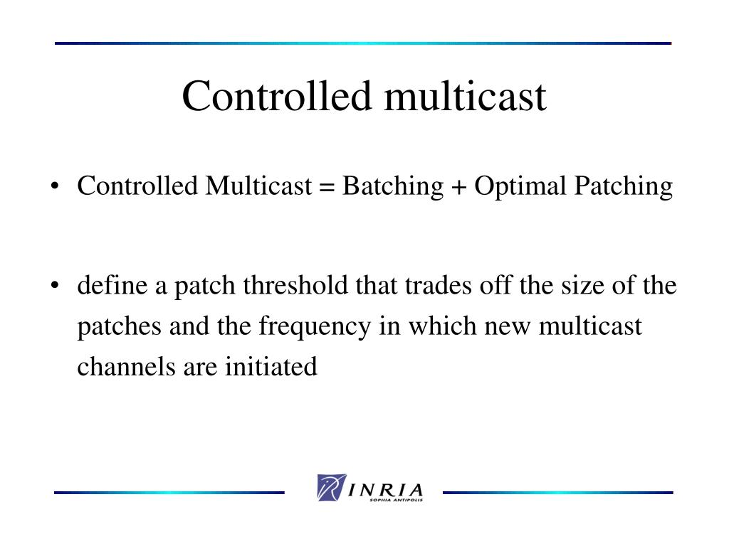 Controlled multicast