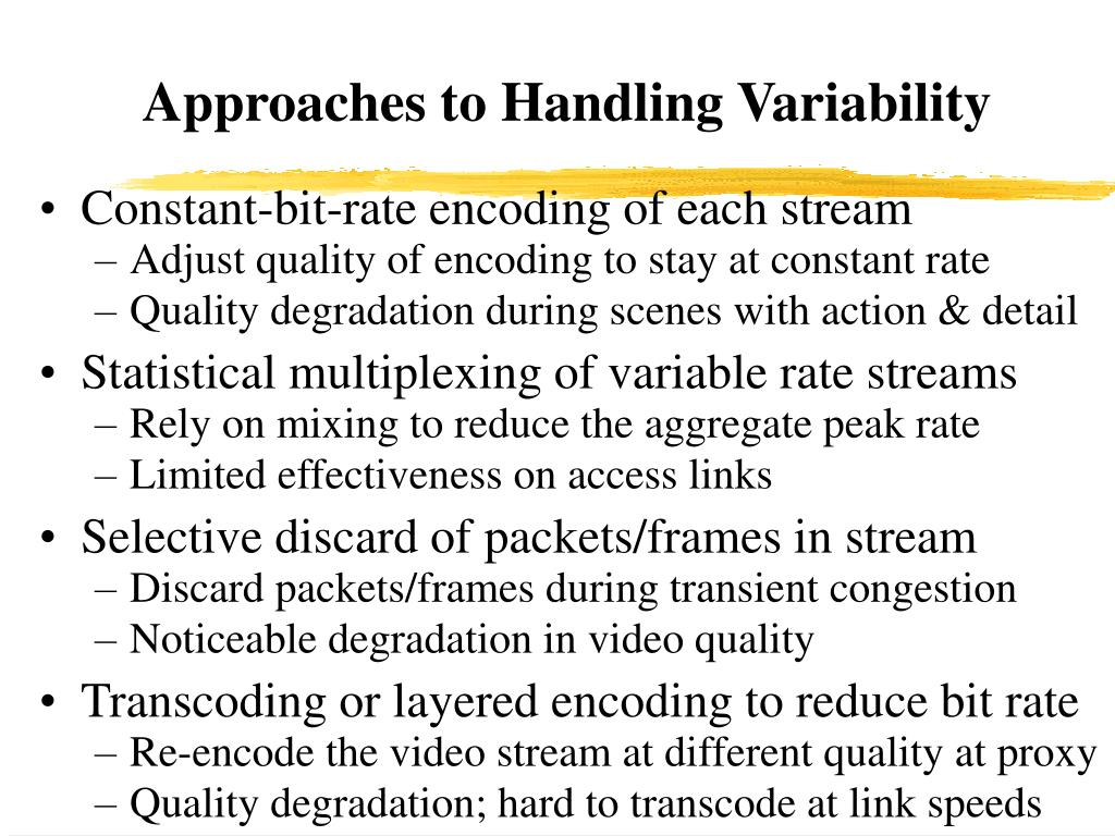 Approaches to Handling Variability