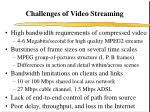 challenges of video streaming