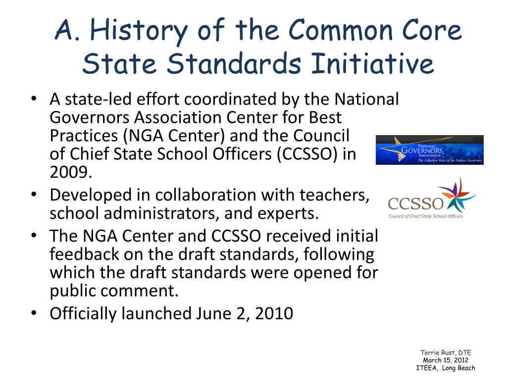 A. History of the Common Core State Standards Initiative