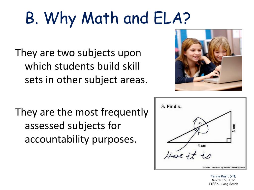B. Why Math and ELA?