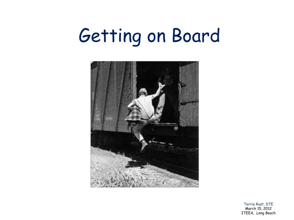 Getting on Board