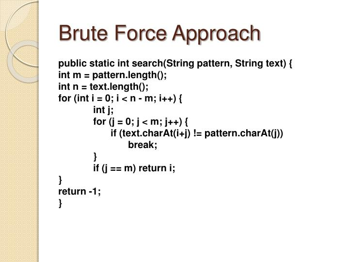 Brute force approach l.jpg