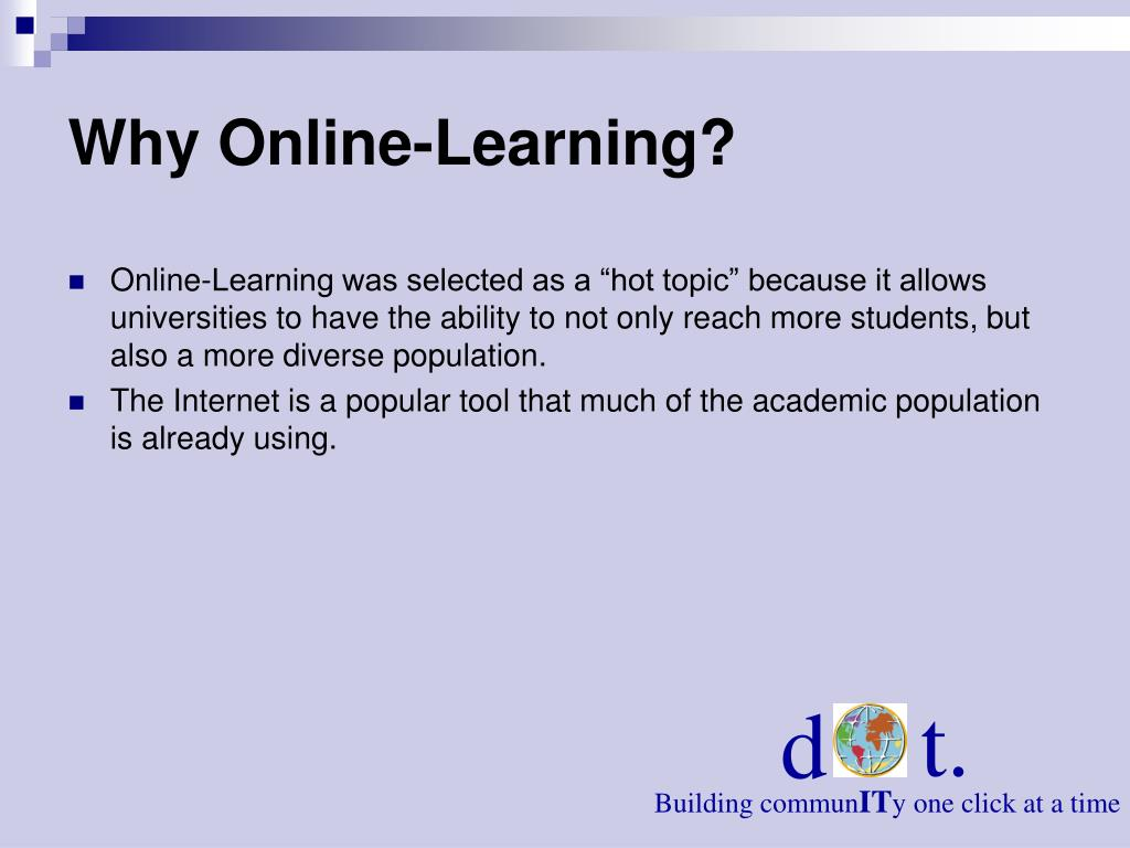 Why Online-Learning?