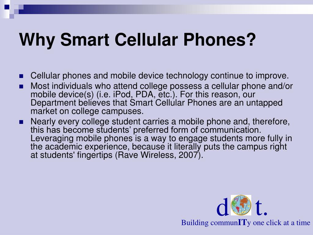 Why Smart Cellular Phones?