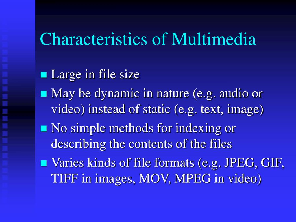 Characteristics of Multimedia