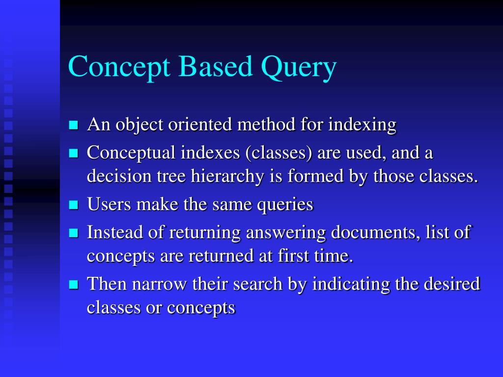 Concept Based Query