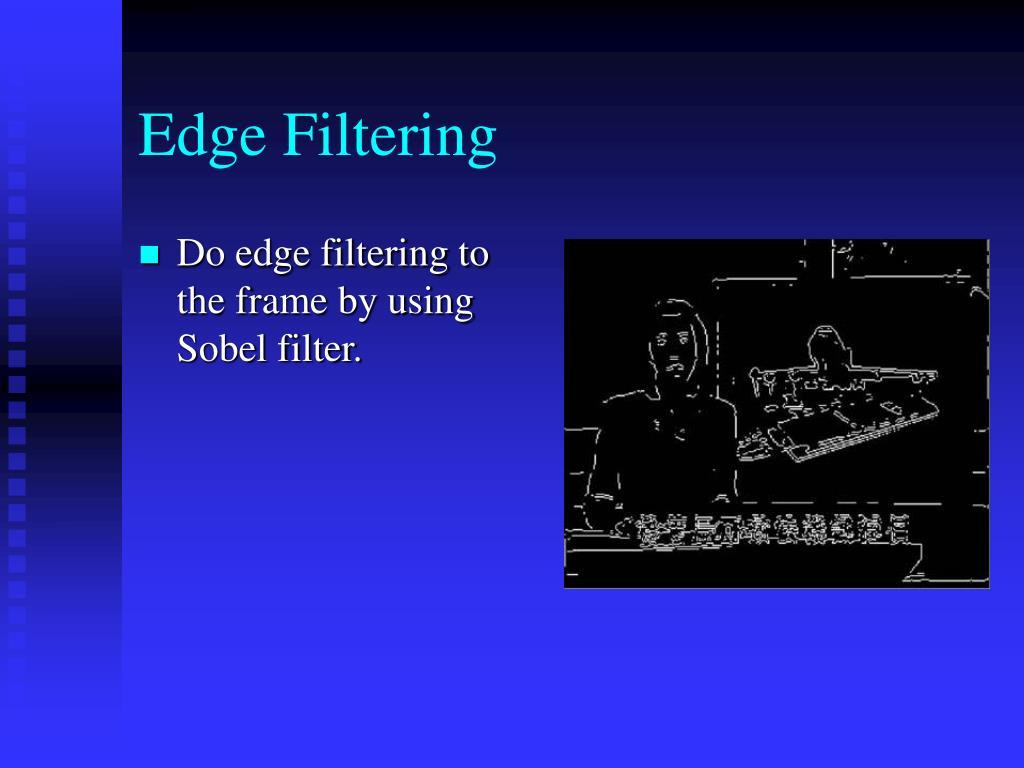 Edge Filtering