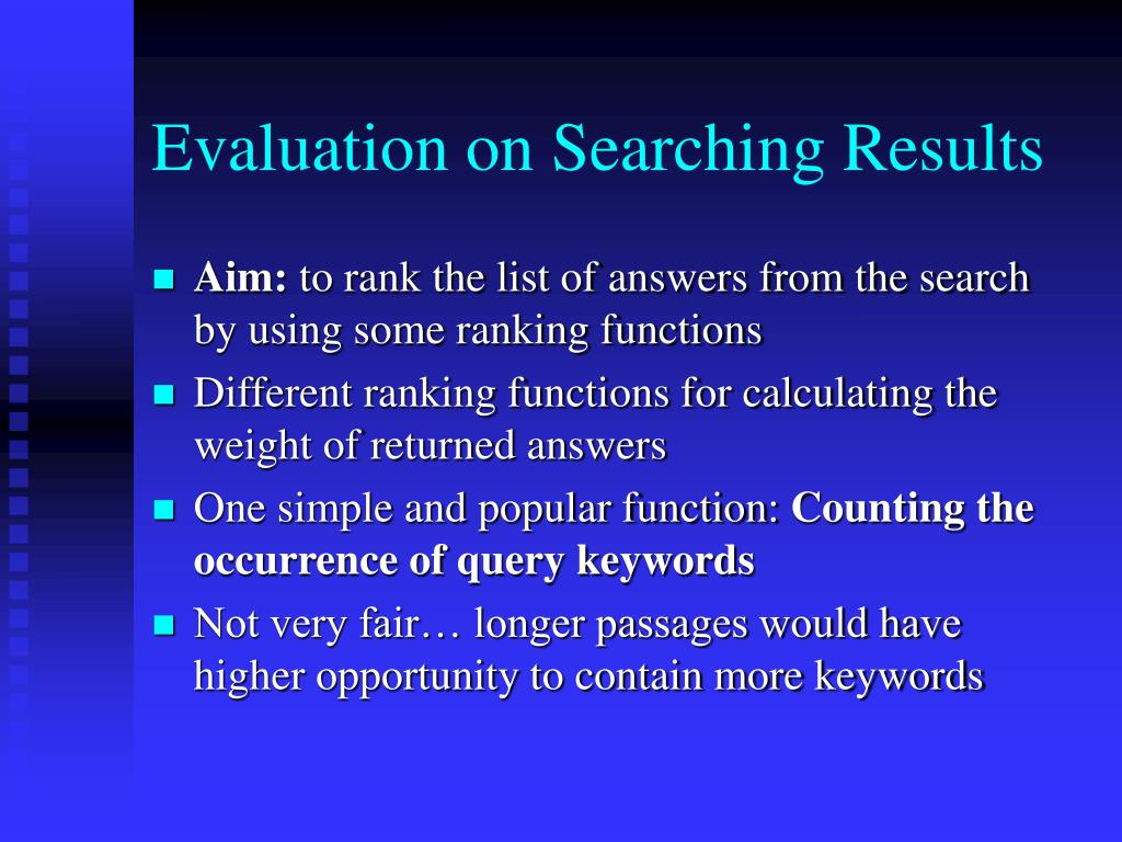 Evaluation on Searching Results
