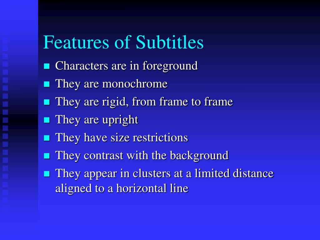 Features of Subtitles