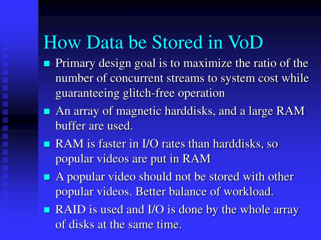 How Data be Stored in VoD