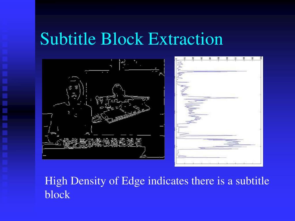 Subtitle Block Extraction