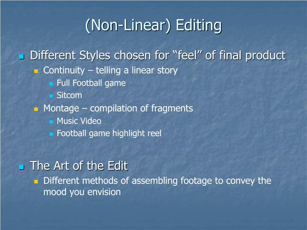 (Non-Linear) Editing