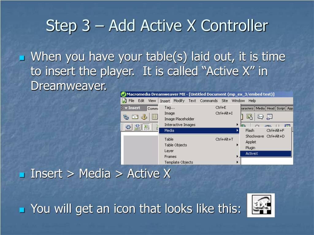 Step 3 – Add Active X Controller