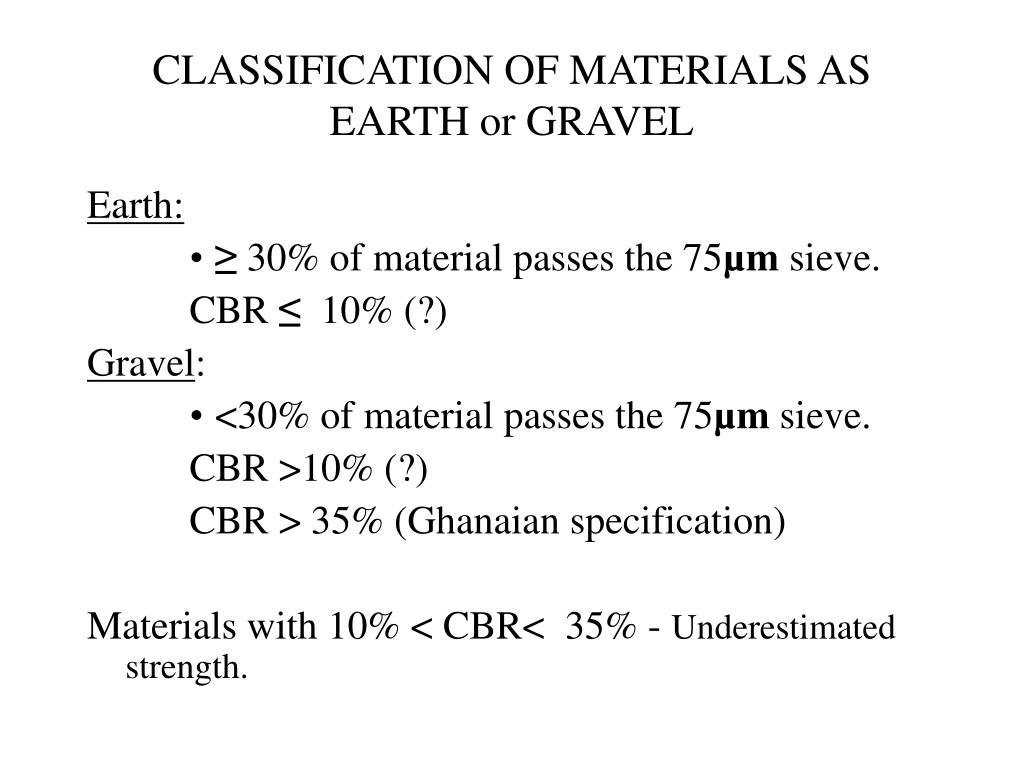 CLASSIFICATION OF MATERIALS AS EARTH or GRAVEL