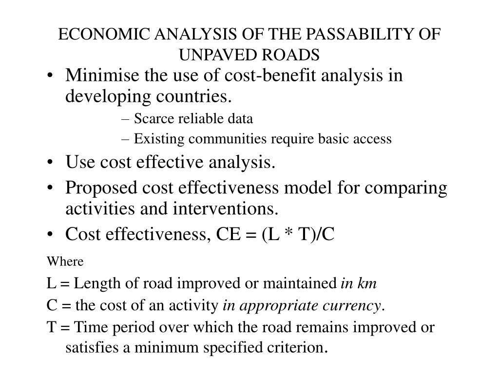 ECONOMIC ANALYSIS OF THE PASSABILITY OF UNPAVED ROADS