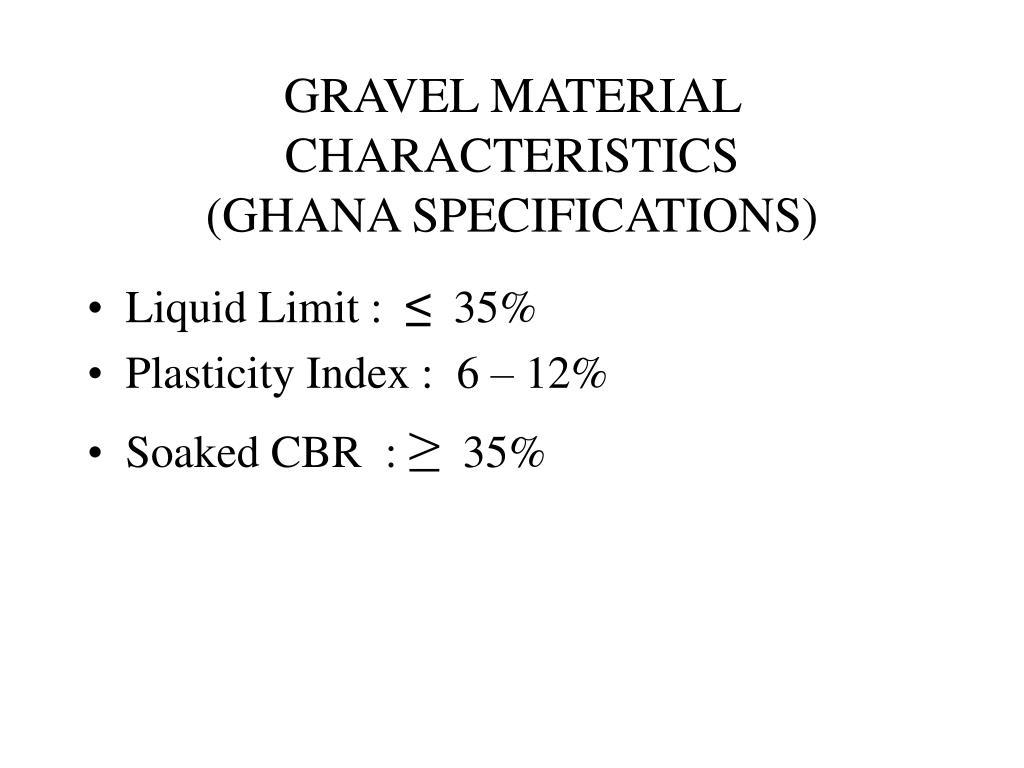GRAVEL MATERIAL CHARACTERISTICS