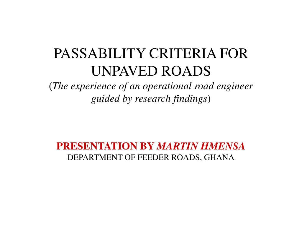 PASSABILITY CRITERIA FOR UNPAVED ROADS