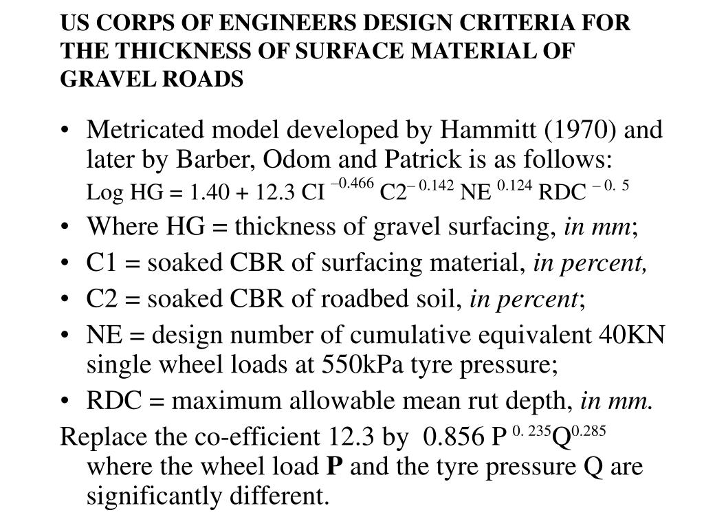 US CORPS OF ENGINEERS DESIGN CRITERIA FOR THE THICKNESS OF SURFACE MATERIAL OF GRAVEL ROADS