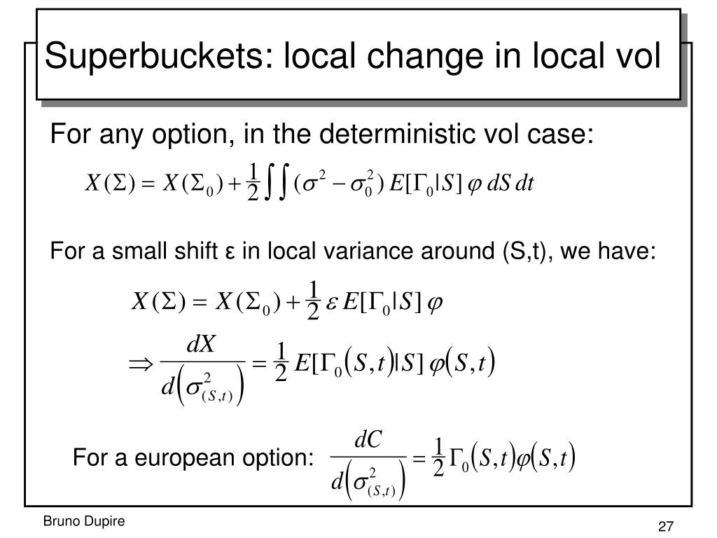 Superbuckets: local change in local vol