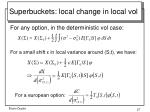 superbuckets local change in local vol