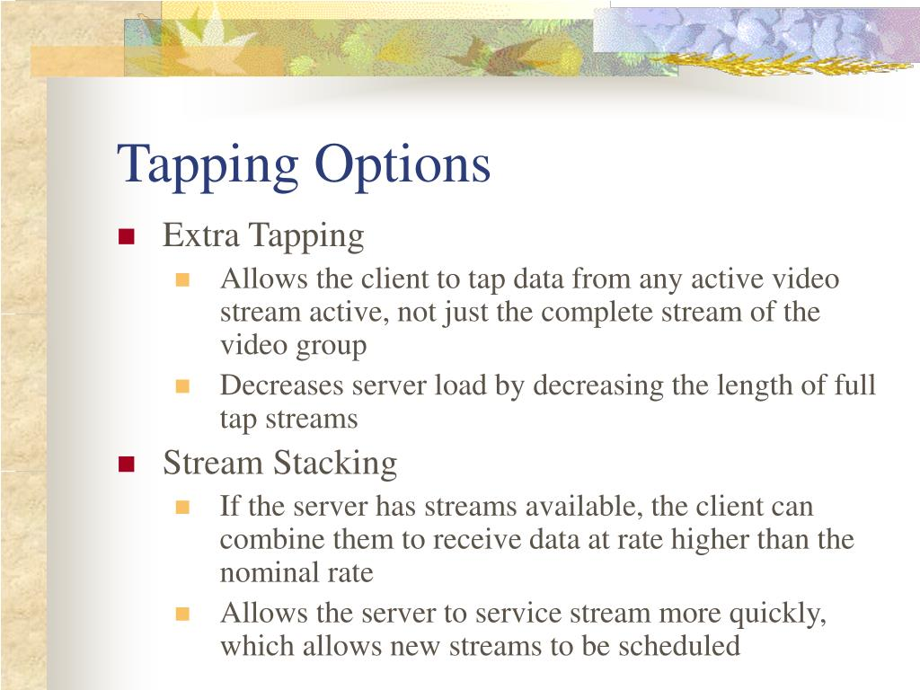 Tapping Options