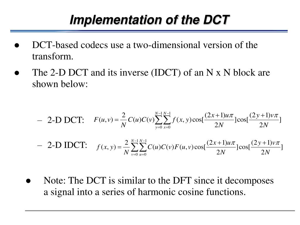 Implementation of the DCT