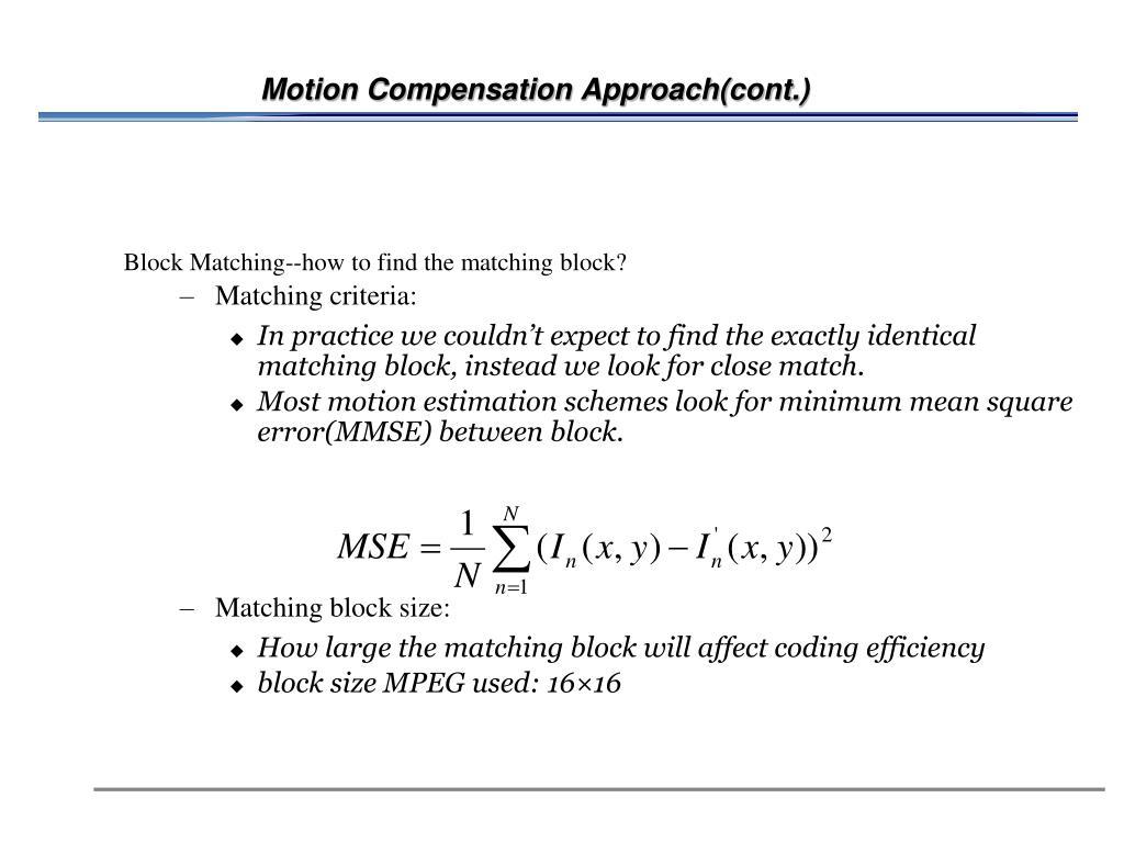 Motion Compensation Approach(cont.)