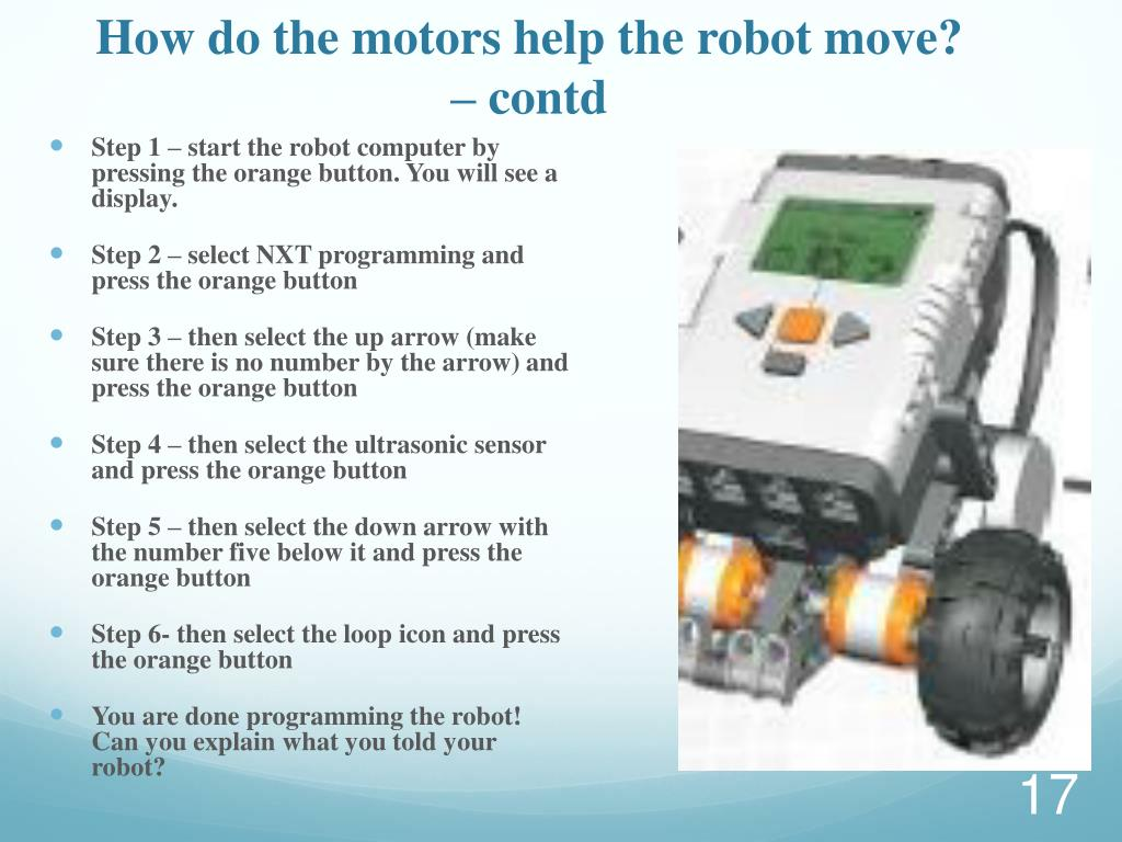 How do the motors help the robot move? – contd