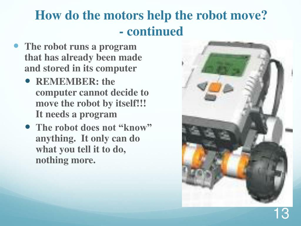 How do the motors help the robot move?