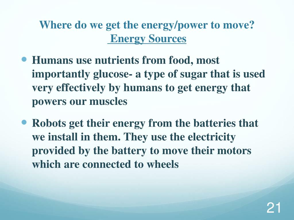 Where do we get the energy/power to move?