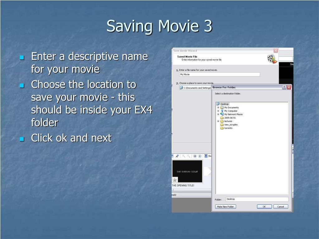 Saving Movie 3