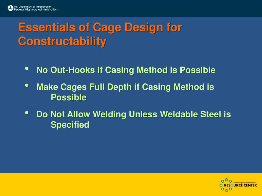 Essentials of Cage Design for Constructability