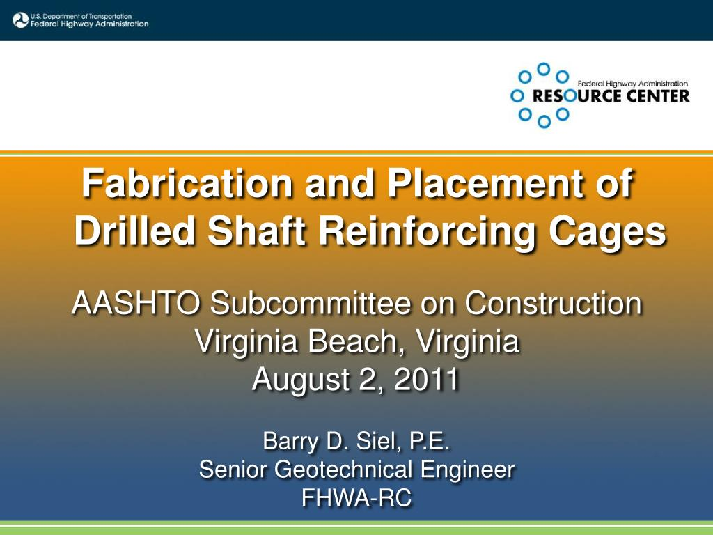 Fabrication and Placement of Drilled Shaft Reinforcing Cages