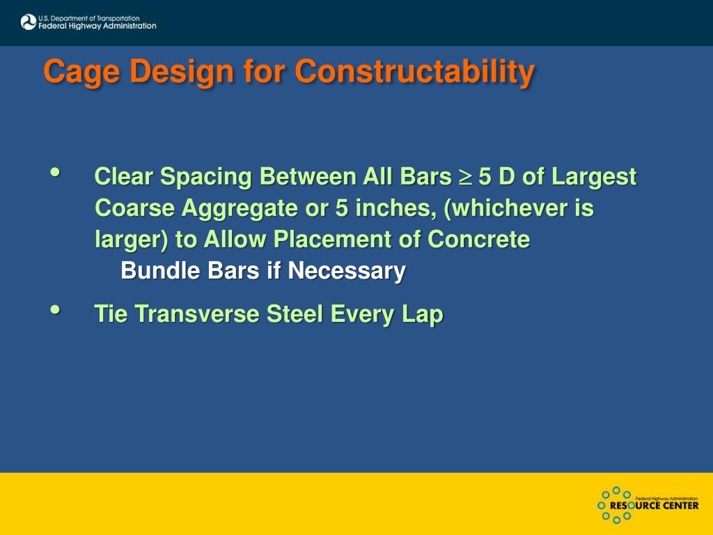 Cage Design for Constructability