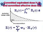 committed equivalent d ose h t t and c ommitted e ffective d ose e t