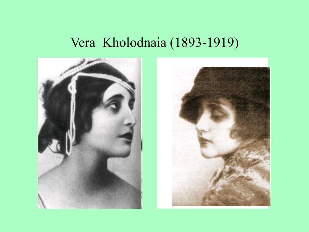 Vera  Kholodnaia (1893-1919)