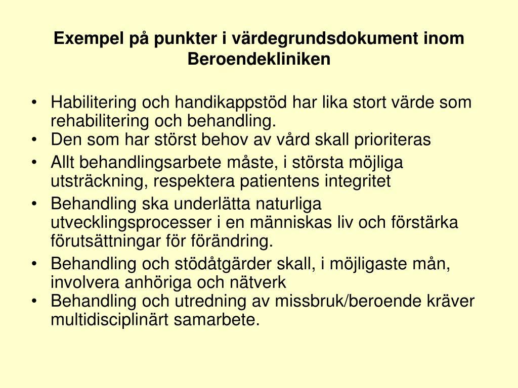 Exempel på punkter i värdegrundsdokument inom Beroendekliniken