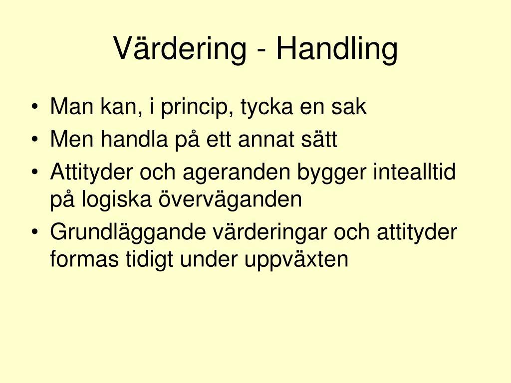 Värdering - Handling