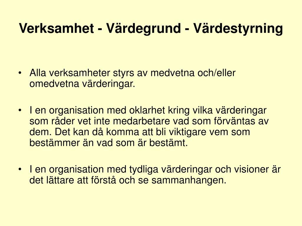 Verksamhet - Värdegrund - Värdestyrning