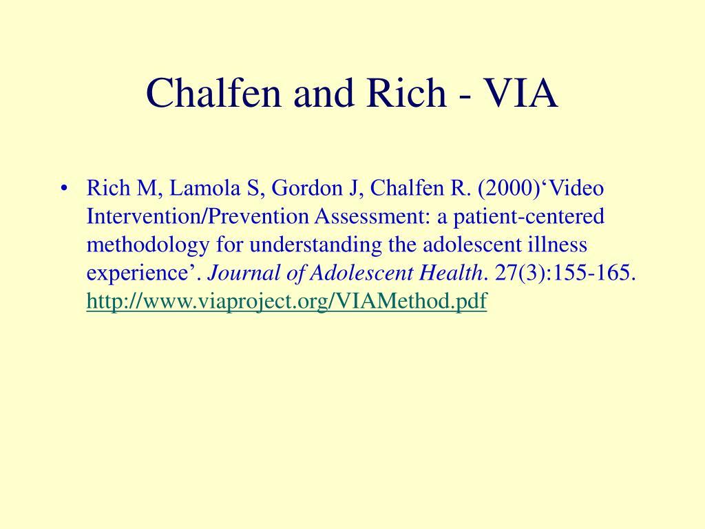 Chalfen and Rich - VIA
