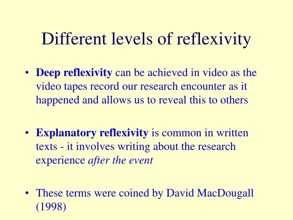 Different levels of reflexivity