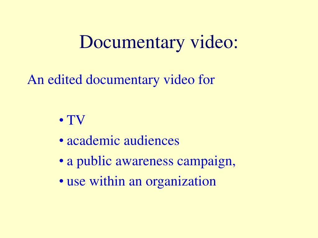 Documentary video: