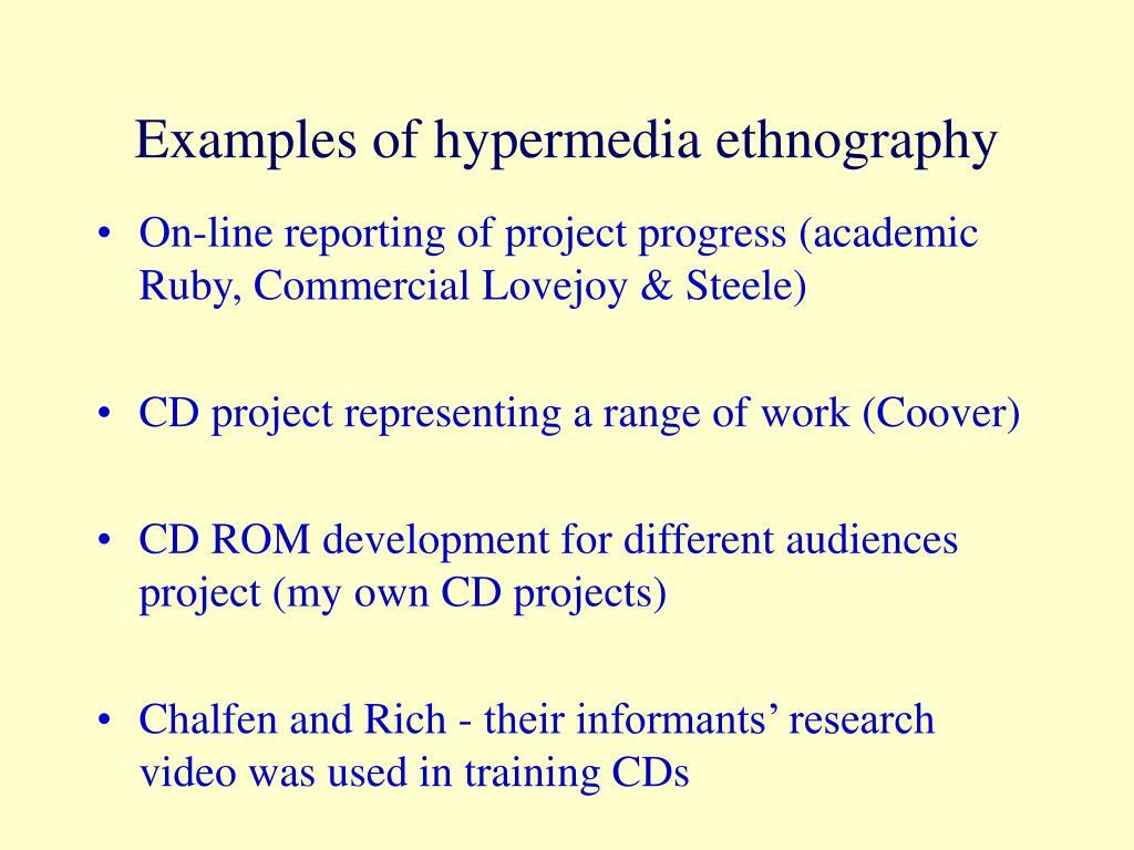 Examples of hypermedia ethnography