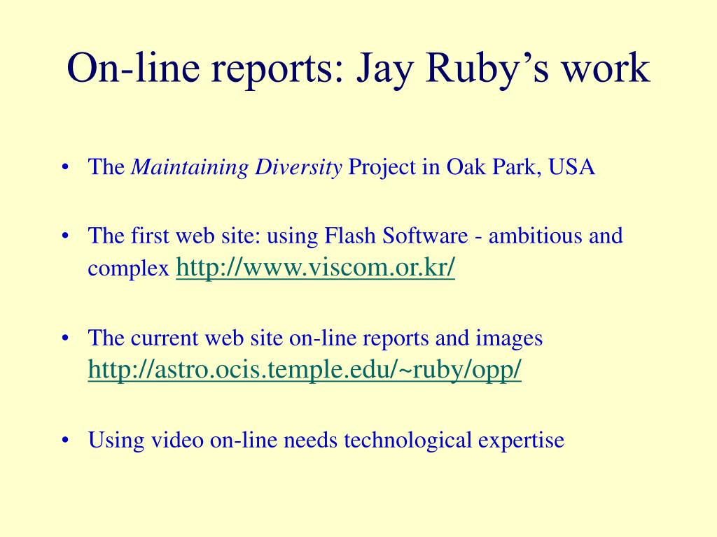 On-line reports: Jay Ruby's work
