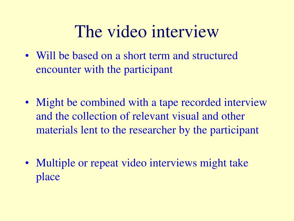The video interview