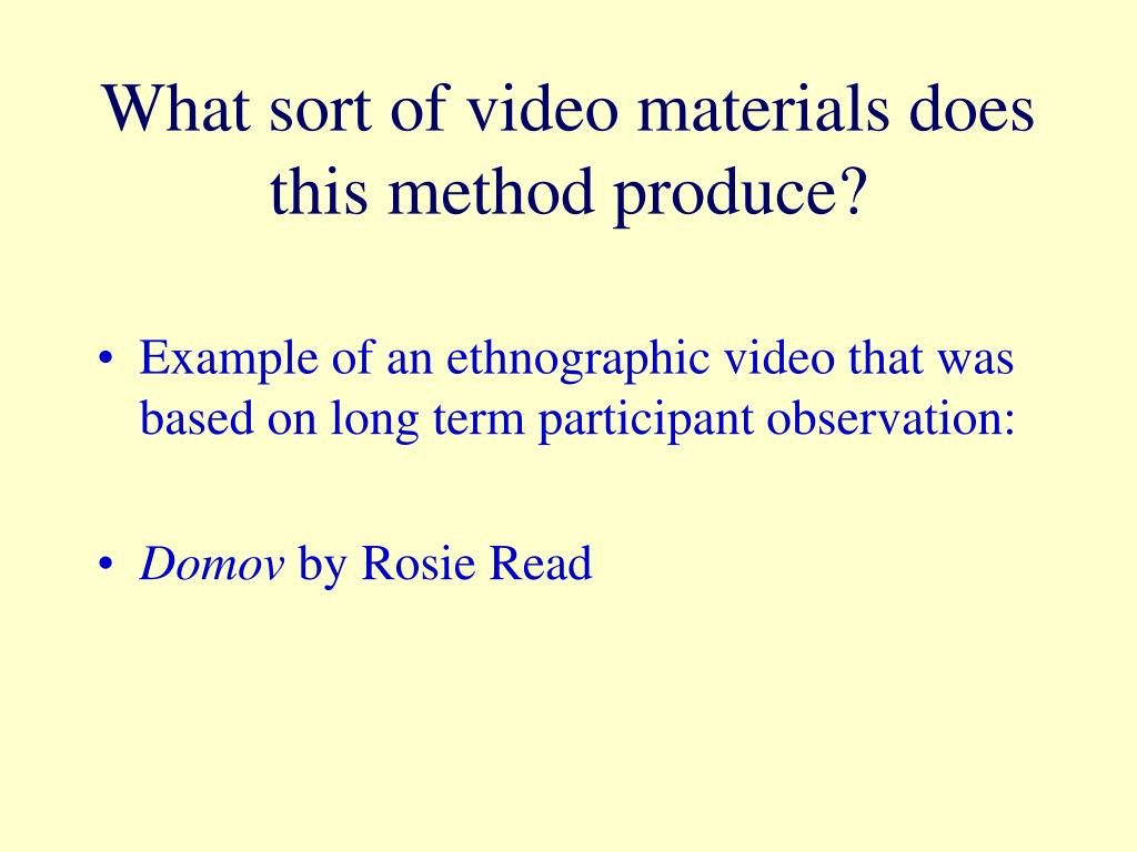 What sort of video materials does this method produce?