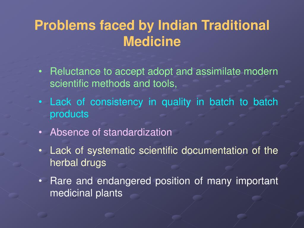 Problems faced by Indian Traditional Medicine
