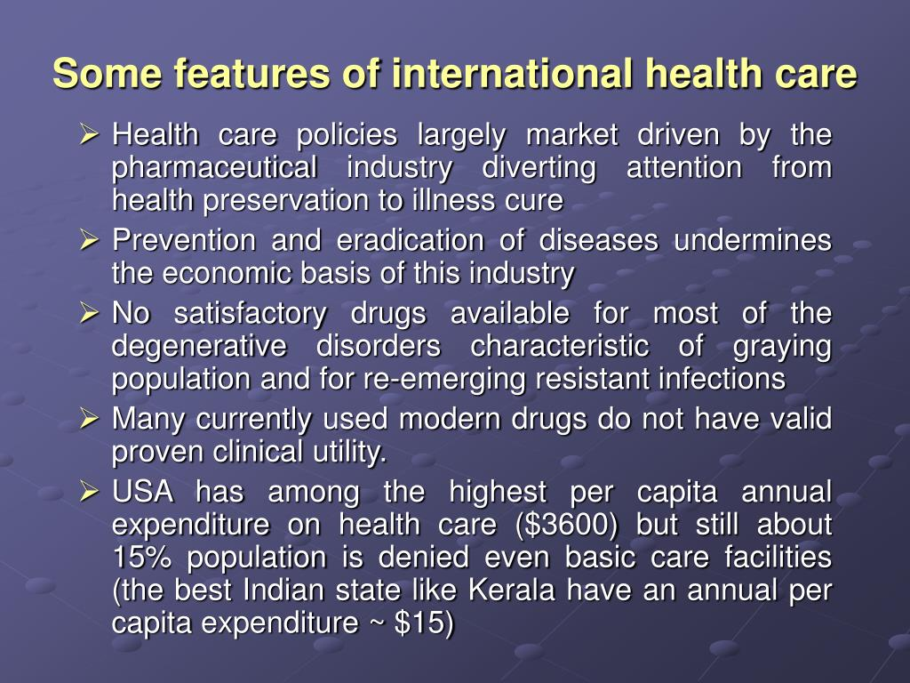 Some features of international health care
